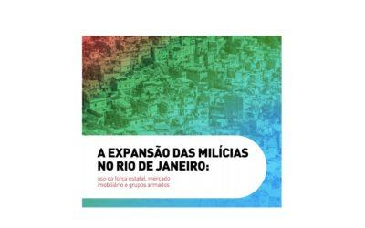 A expansão das milícias no Rio de Janeiro: uso da força estatal, mercado imobiliário e grupos armados